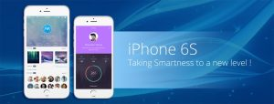 iPhone 6S – Taking Smartness to a new level!